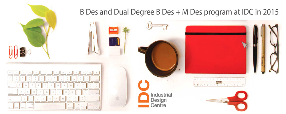B Des and Dual Degree B Des + M Des Program at IDC 2015